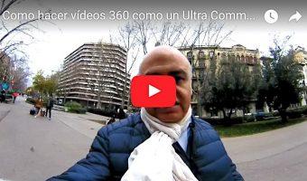 Cómo hacer vídeos en 360 grados en UCM