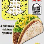 Taco Bell utiliza (eficazmente) el humor en Snapchat